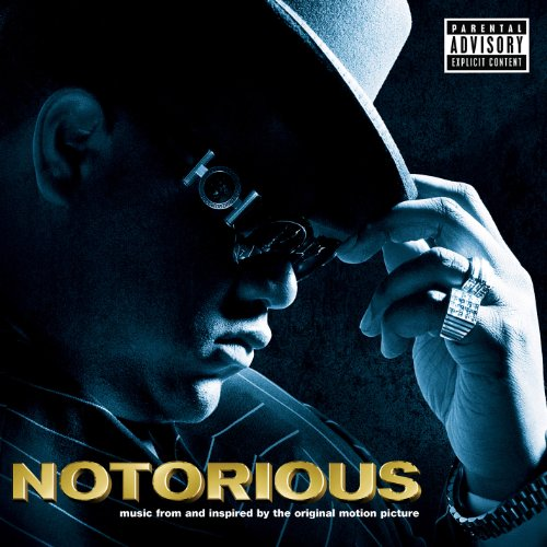 Notorious B.I.G. [feat. Lil' Kim & Puff Daddy] (Soundtrack Version) [Explicit]