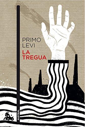 La tregua (Contemporánea) por Primo Levi
