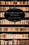 Book Restoration Unveiled: A Guide for Bibliophiles