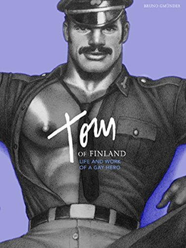 Tom of Finland: Life and Work of a Gay Hero by F. Valentine Hooven III (2011-01-12)