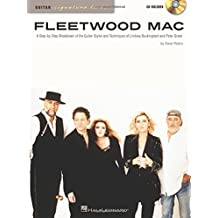 Fleetwood MAC: A Step-by-Step Breakdown of the Guitar Styles and Techniques of Lindsey Buckingham and Peter Green + cd