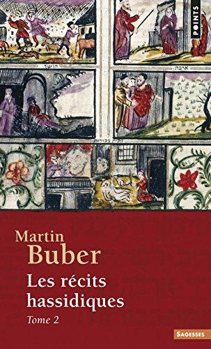Les récits hassidiques, tome 2 par Martin Buber