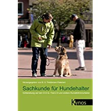 Sachkunde für Hundehalter: Vorbereitung auf den D.O.Q.-Test 2.0 und andere Hundeführerscheine