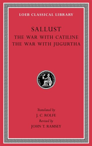 The War with Catiline. The War with Jugurtha: 1 (Loeb Classical Library) por Sallust