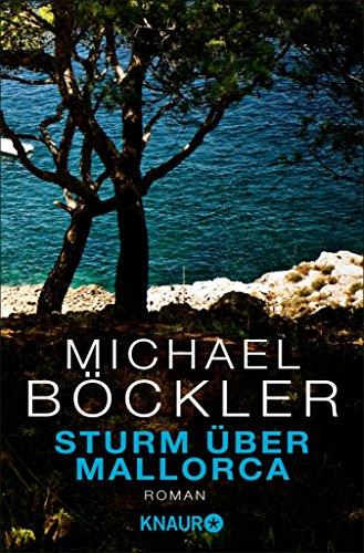 Sturm über Mallorca: Roman (German Edition)