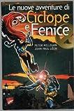 Le Nuove Avventure Ciclope e Fenice X-Men Milligan Leon