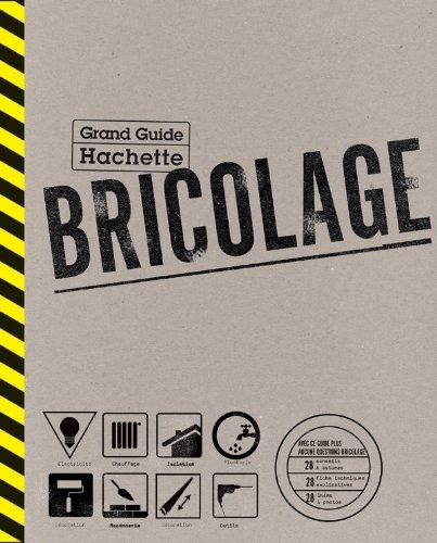 Le Grand Guide Hachette du Bricolage