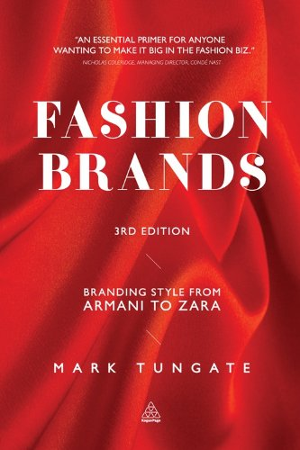 Fashion Brands: Branding Style from Armani to Zara (English Edition)