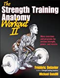 The Strength Training Anatomy Workout 2