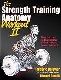 The Strength Training Anatomy Workout II: 2