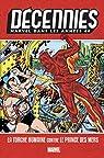 Décennies : Marvel dans les années 40 - La Torche Humaine contre le Prince des Mers par Marvel