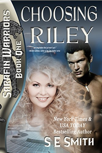 Choosing Riley: Sarafin Warriors -