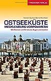 Reiseführer Ostseeküste Mecklenburg-Vorpommern: Mit Rostock und Stralsund, Rügen und Usedom (Trescher-Reihe Reisen) - Bernd Wurlitzer