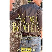 Recordando el ayer: Los Mackade (1) (Nora Roberts)