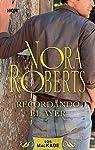 Recordando el ayer: Los Mackade par Nora Roberts