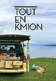 Tout en Kmion | Camillieri, Martine (1949-....). Auteur