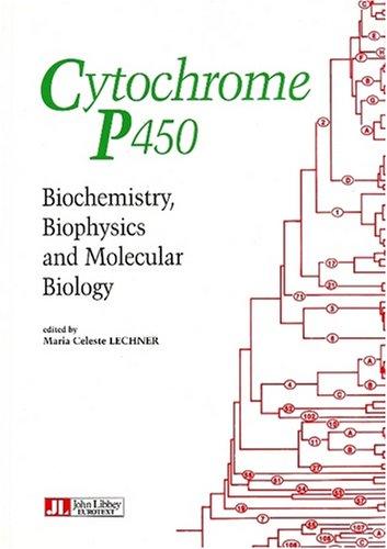 Cytochrome P450 : Biochemistry, biophysics and molecular biology