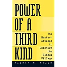 Power of a Third Kind: The Western Attempt to Colonize the Global Village