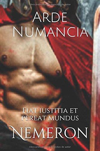 Arde Numancia: Fiat iustitia et pereat mundus