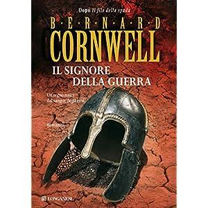 Il signore della guerra: Le storie dei re sassoni