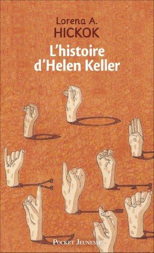 L'histoire d'Helen Keller de Lorena-A Hickok (19 octobre 1998) Poche