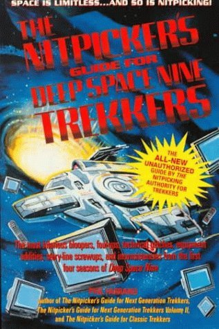 Nitpicker's Guide for Deep Space Nine Trekkers by Phil Farrand (1996-11-02)