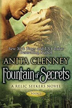 Fountain of Secrets (The Relic Seekers Book 2) (English Edition) von [Clenney, Anita]