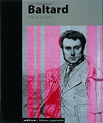Louis-Pierre et Victor Baltard par Pierre Pinon
