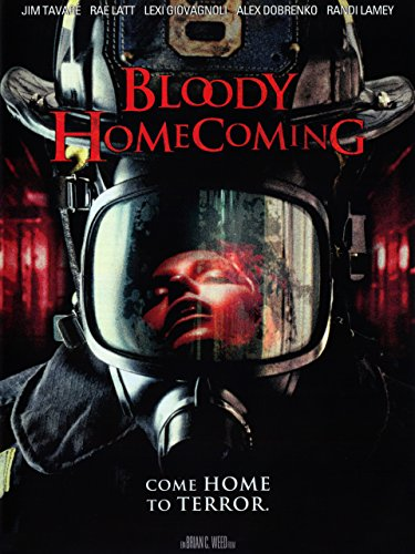 Bloody Homecoming - Come Home to Terror