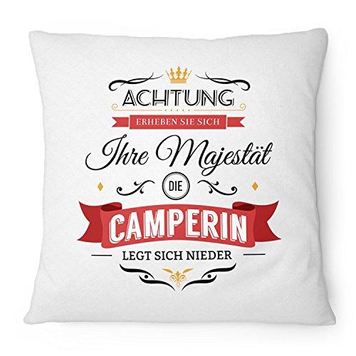 Fashionalarm Kissen Ihre Majestät die Camperin - 40x40 cm mit Füllung   Lustige Geschenk Idee Camper Camping Urlaub Campen Reisen Hobby Spruch, Farbe:weiß