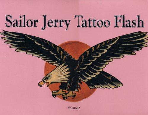 Sailor Jerry Tattoo Flash Volume II (Sailor Jerry Flash)