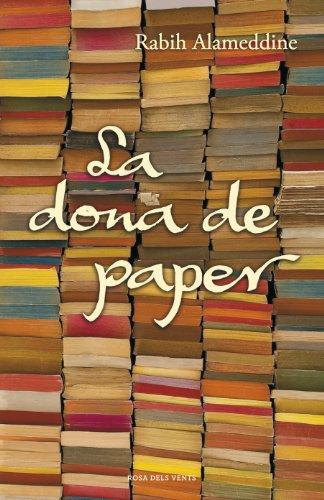 La dona de paper (Catalan Edition) por Rabih Alameddine