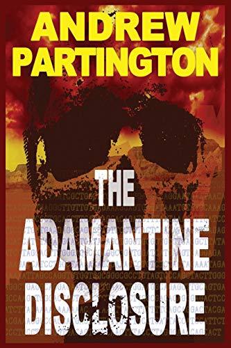 The Adamantine Disclosure (Nathanael Wayfarer, Band 1)