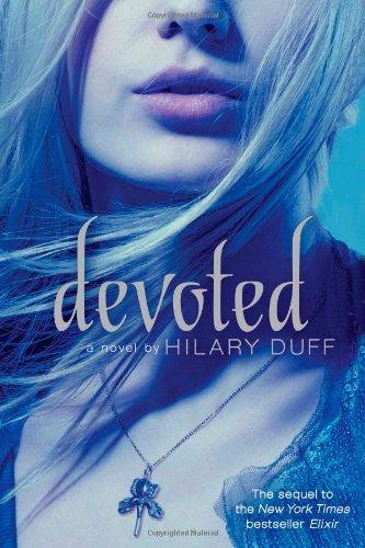 Devoted (Elixir) por Hilary Duff