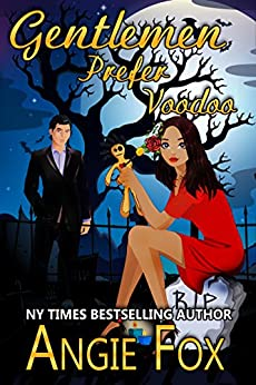 Gentlemen Prefer Voodoo: A Friends of the Biker Witches story by [Fox, Angie]