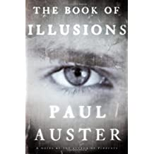 The Book of Illusions: A Novel by Paul Auster (2002-09-04)