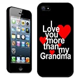 Fancy A Snuggle Coque pour iPhone 5 et 4S Inscription I Love You More Than Grandma