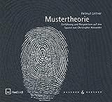 Mustertheorie: Einführung und Perspektiven auf den Spuren von Christopher Alexander (Fastbook)