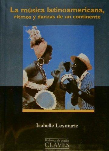 la-musica-latinoamericana-ritmos-y-danzas-de-un-continente