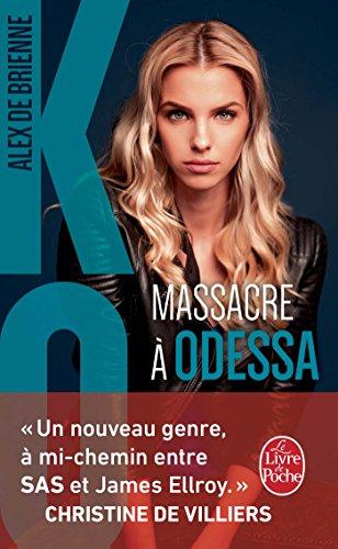Massacre à Odessa (KO, Tome 1) par Alex de Brienne