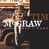 Songtexte von Tim McGraw - All I Want