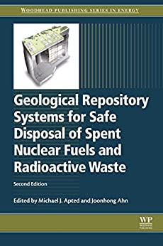 Geological Repository Systems For Safe Disposal Of Spent Nuclear Fuels And Radioactive Waste (woodhead Publishing Series In Energy) por Michael J Apted epub