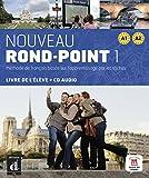 Nouveau Rond-Point 1 (A1-A2): Livre de l'élève + CD audio