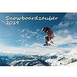 Snowboard magia · DIN A3· PREMIUM Calendario 2019· Sport · wanderung · escursionismo attrezzature · · Gipfel · gebirge · · besteigung · Alpino Snowboard · Set Regalo con 1biglietto d' auguri e 1scheda · Edition Anima magia di Natale
