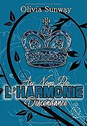 Au Nom de l'Harmonie Descendance