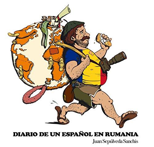 Diario de un español en Rumania Capítulo 2 (Diario de un español por el mundo)