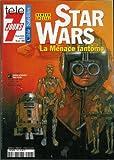 Télé 7 jours - n°2054 - 09/10/1999 - Numéro spécial : Star Wars La Menace fantôme / Anakin Skywalker