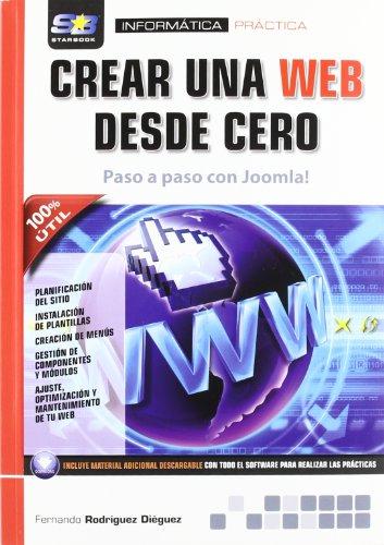 Crear una web desde cero. Paso a paso con Joomla! por Fernando Rodriguez Dieguez
