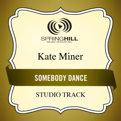 Somebody Dance (Medium Key Performance Track With Background Vocals)