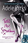 Tell Me Something par Parks